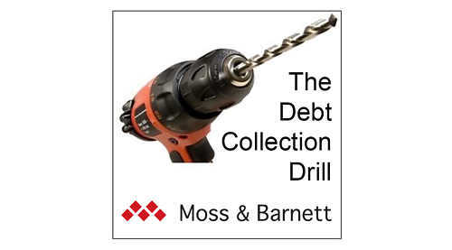 "Defeating Marginal FDCPA Claims – Damages and Materiality (""The Debt Collection Drill"") 