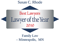 Rhode, Susan - Best Lawyers Lawyer of the Year (2010)